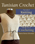 Tunisian Crochet by Sharon H. Silverman