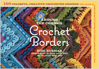 Around the Corner Crochet Borders by Edit Eckman